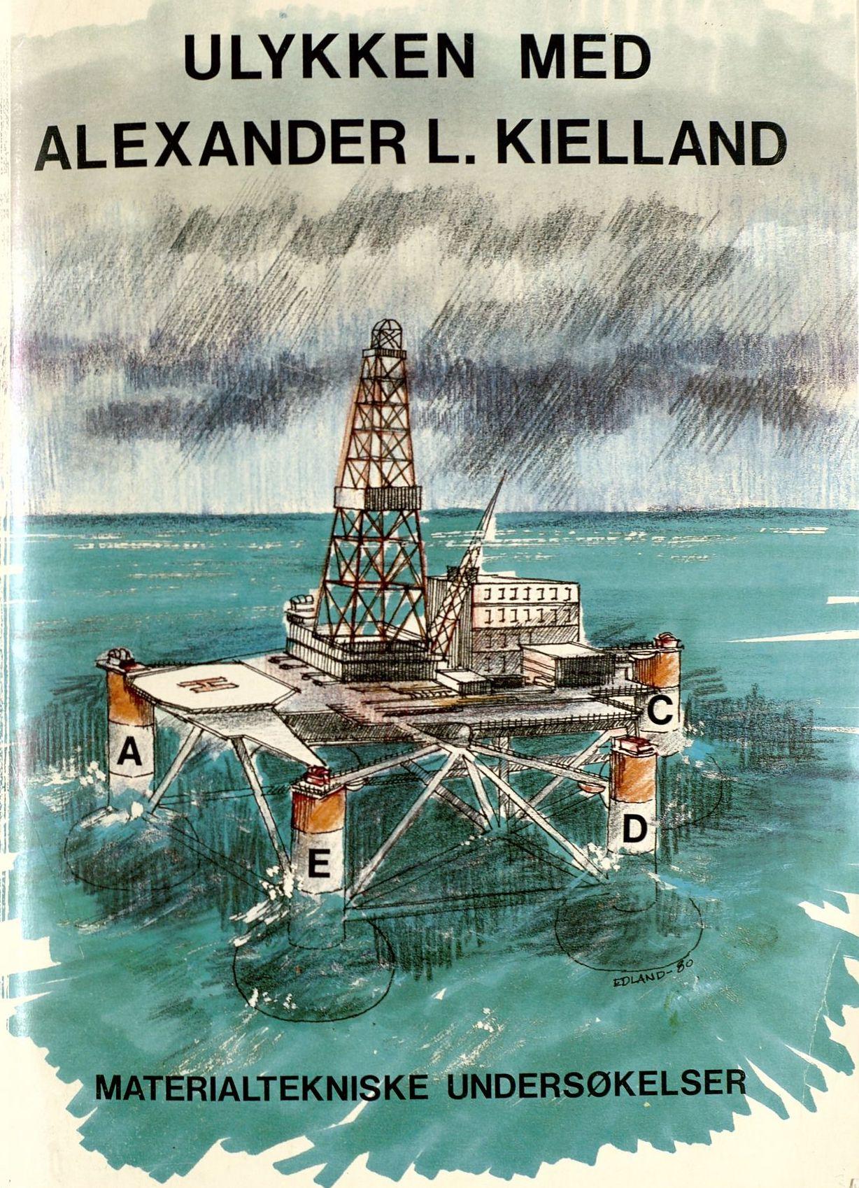 Forsiden av rapport med tegning av Alexander L. Kielland plattformen. Tegning: Edland, 1980